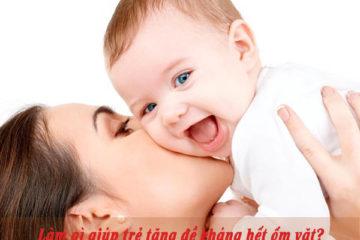 Bí kíp tăng sức đề kháng cho trẻ hết ốm vặt