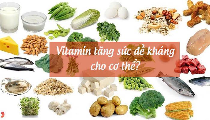 Nhóm vitamin tăng sức đề kháng cho cơ thể? 1