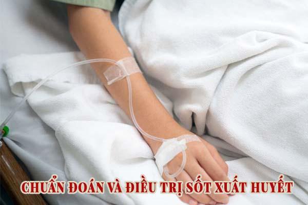Cách điều trị sốt xuất huyết cần biết 1