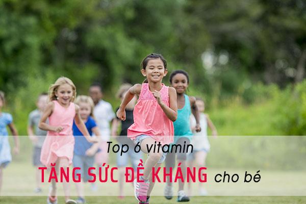 Top 7 vitamin tăng sức đề kháng cho bé hiện nay 1