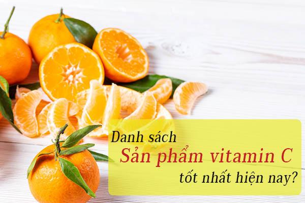 Các loại thuốc bổ sung vitamin C tốt nhất hiện nay? 1