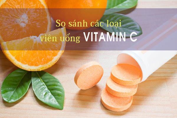 So sánh các loại viên uống bổ sung vitamin C 1